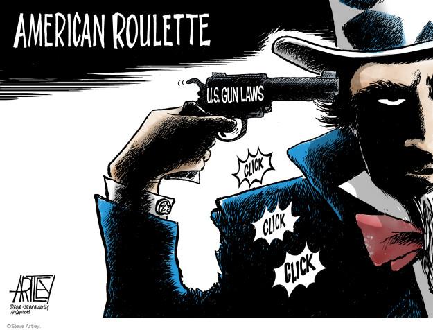 Cartoonist Steve Artley  Steve Artley's Editorial Cartoons 2016-03-10 gun death