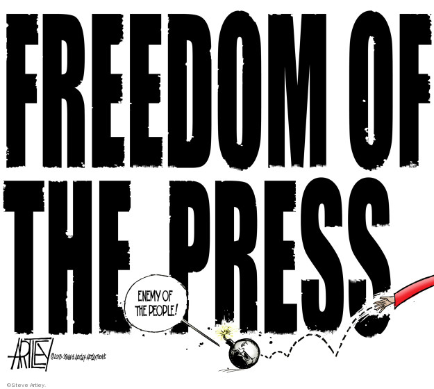 Freedom of the press. Enemy of the people!