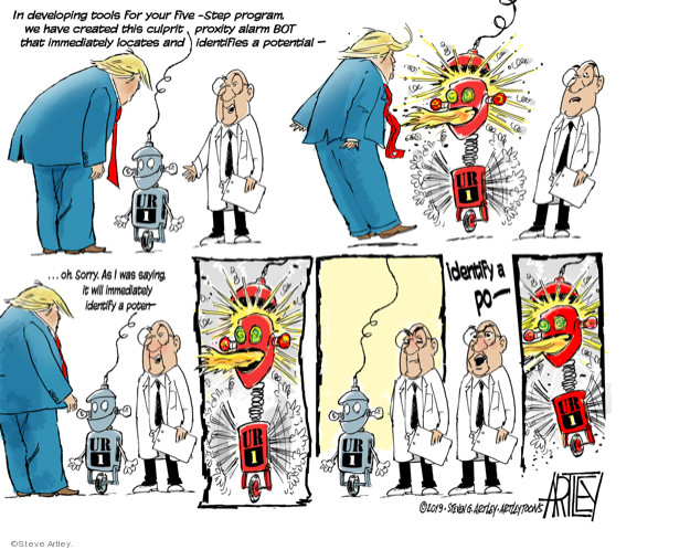Cartoonist Steve Artley  Steve Artley's Editorial Cartoons 2019-08-07 administration