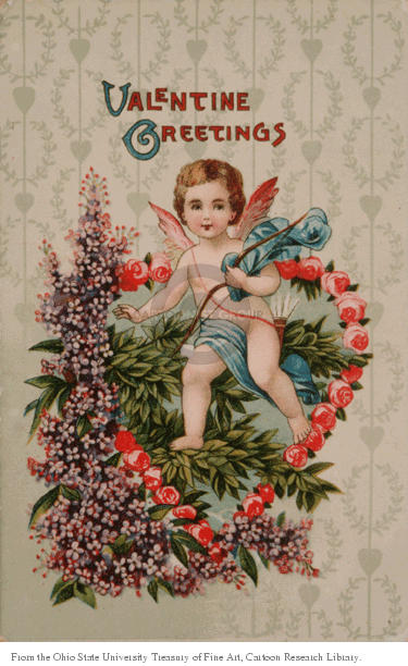 Valentine Greetings.  (Cupid sits atop a heart-shaped wreath that is covered with flowers.)