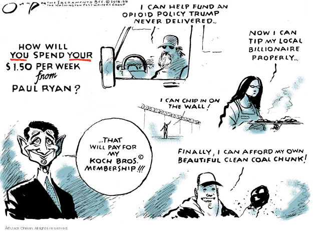 Cartoonist Jack Ohman  Jack Ohman's Editorial Cartoons 2018-02-06 Ryan