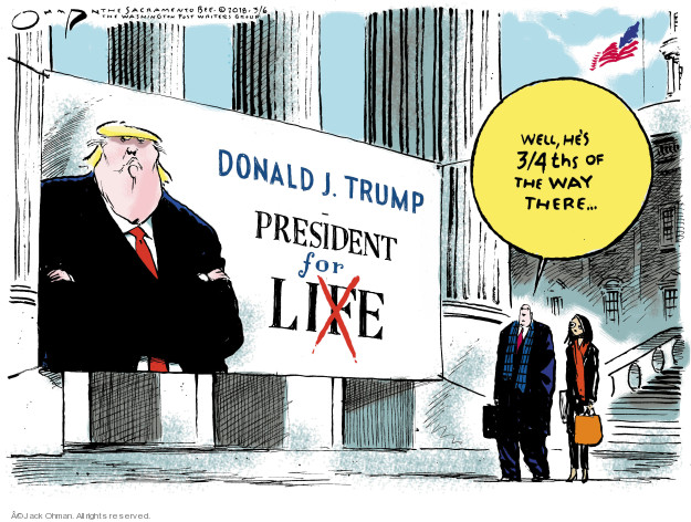 Jack Ohman  Jack Ohman's Editorial Cartoons 2018-03-06 administration