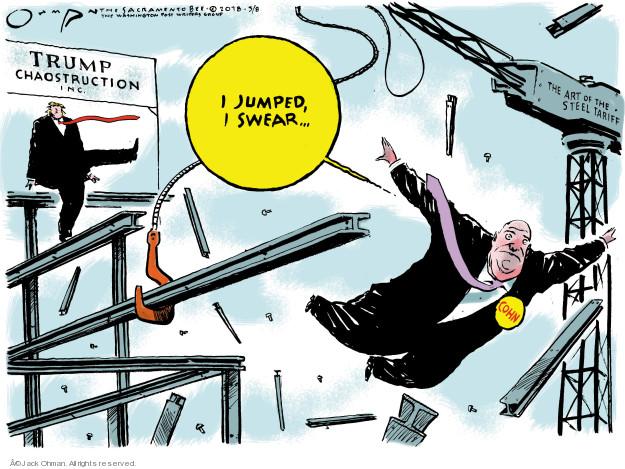 Jack Ohman  Jack Ohman's Editorial Cartoons 2018-03-08 tariff