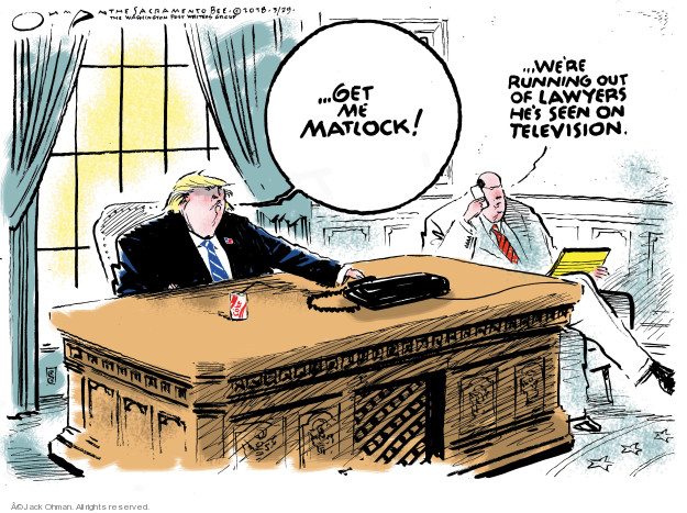 Jack Ohman  Jack Ohman's Editorial Cartoons 2018-03-29 lawyer