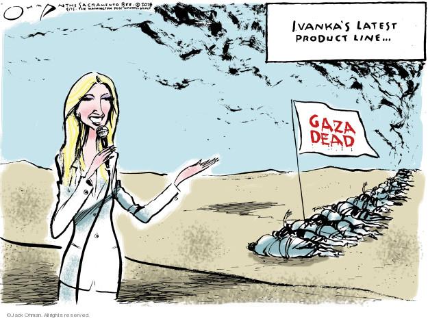 Jack Ohman  Jack Ohman's Editorial Cartoons 2018-05-15 Jerusalem