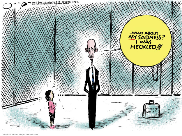 Cartoonist Jack Ohman  Jack Ohman's Editorial Cartoons 2018-06-22 Trump Family