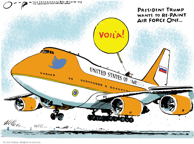 Jack Ohman  Jack Ohman's Editorial Cartoons 2018-07-13 Air Force One