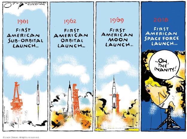 Cartoonist Jack Ohman  Jack Ohman's Editorial Cartoons 2018-08-15 military