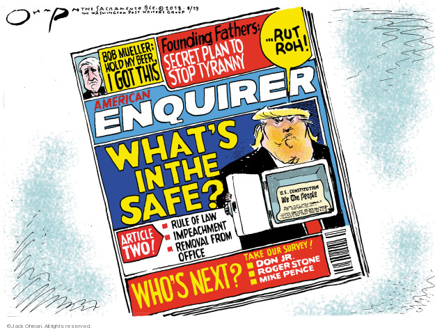 Jack Ohman  Jack Ohman's Editorial Cartoons 2018-08-29 rule of law