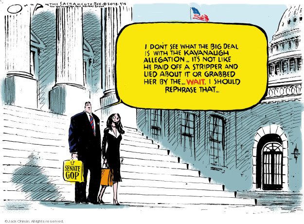 Cartoonist Jack Ohman  Jack Ohman's Editorial Cartoons 2018-09-18 assault