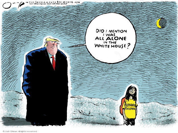Cartoonist Jack Ohman  Jack Ohman's Editorial Cartoons 2018-12-28 Trump Family