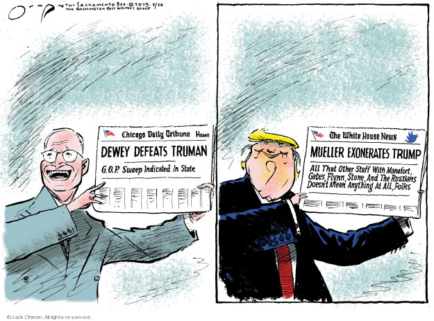 Cartoonist Jack Ohman  Jack Ohman's Editorial Cartoons 2019-03-26 Robert Mueller