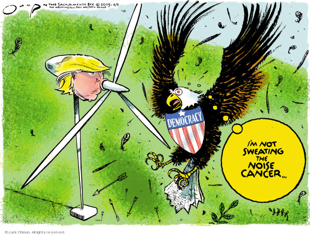 Cartoonist Jack Ohman  Jack Ohman's Editorial Cartoons 2019-04-05 Presidency