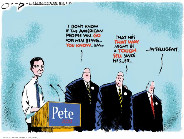 Cartoonist Jack Ohman  Jack Ohman's Editorial Cartoons 2019-04-11 candidacy