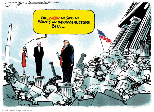 Ok … now he says he wants an infrastructure bill …