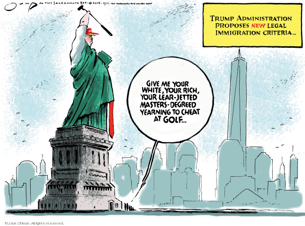 Jack Ohman  Jack Ohman's Editorial Cartoons 2019-05-17 Trump Immigration