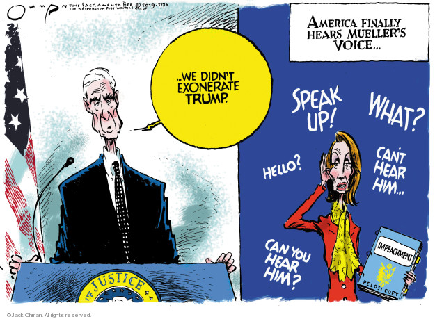 Cartoonist Jack Ohman  Jack Ohman's Editorial Cartoons 2019-05-30 Robert Mueller