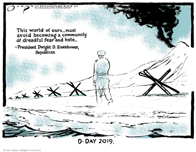 Cartoonist Jack Ohman  Jack Ohman's Editorial Cartoons 2019-06-05 international war
