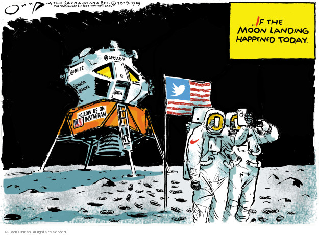Jack Ohman  Jack Ohman's Editorial Cartoons 2019-07-19 American History