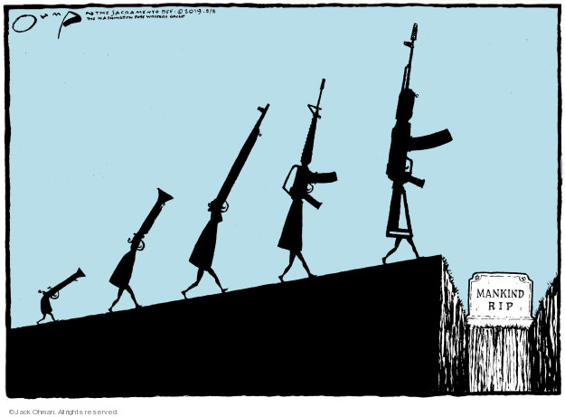 Cartoonist Jack Ohman  Jack Ohman's Editorial Cartoons 2019-08-08 gun rights