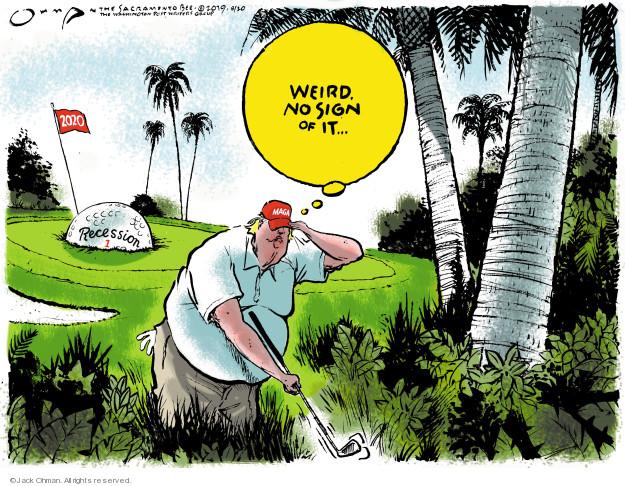 Jack Ohman  Jack Ohman's Editorial Cartoons 2019-08-20 economy