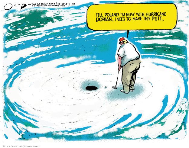 Cartoonist Jack Ohman  Jack Ohman's Editorial Cartoons 2019-09-05 international politics