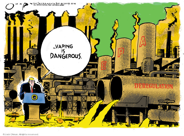Jack Ohman  Jack Ohman's Editorial Cartoons 2019-09-18 Environmental Protection Agency