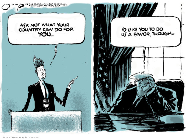 Cartoonist Jack Ohman  Jack Ohman's Editorial Cartoons 2019-09-27 Trump opposition