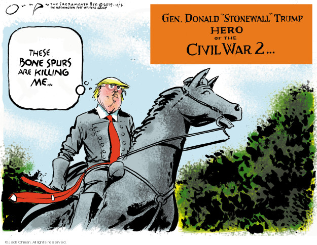 Cartoonist Jack Ohman  Jack Ohman's Editorial Cartoons 2019-10-02 Trump opposition