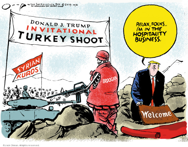 Cartoonist Jack Ohman  Jack Ohman's Editorial Cartoons 2019-10-09 military
