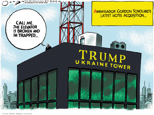 Cartoonist Jack Ohman  Jack Ohman's Editorial Cartoons 2019-10-16 Donald Trump
