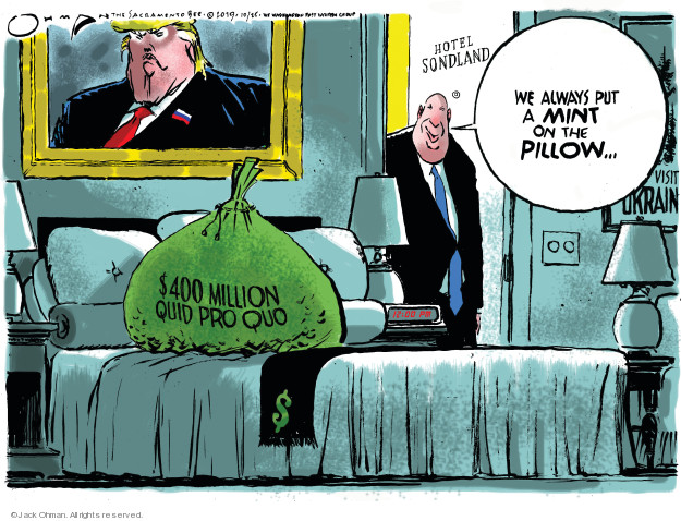 Cartoonist Jack Ohman  Jack Ohman's Editorial Cartoons 2019-10-25 Donald Trump