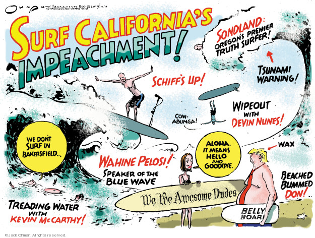 Jack Ohman  Jack Ohman's Editorial Cartoons 2019-11-17 California