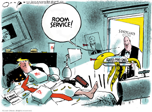 Cartoonist Jack Ohman  Jack Ohman's Editorial Cartoons 2019-11-21 Donald Trump