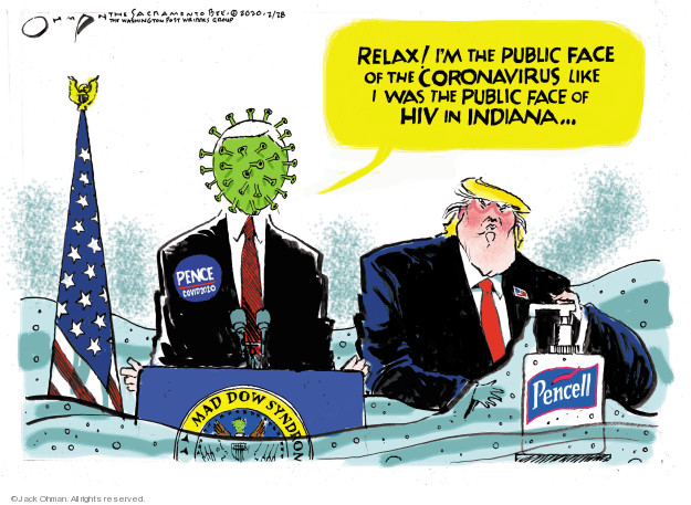 Jack Ohman  Jack Ohman's Editorial Cartoons 2020-02-28 Donald Trump and Mike Pence