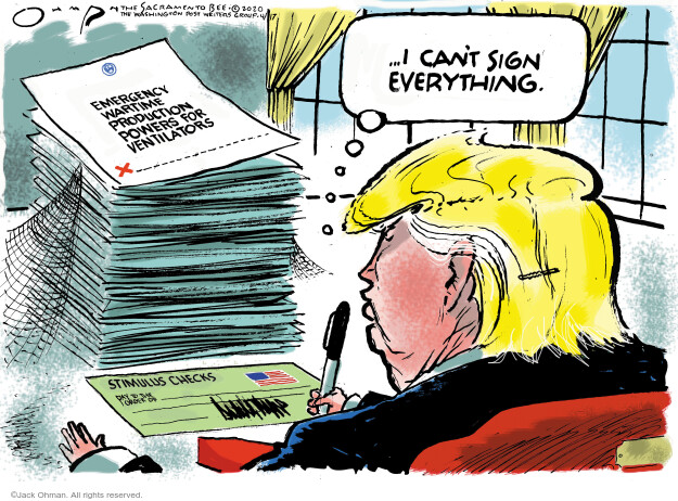Jack Ohman  Jack Ohman's Editorial Cartoons 2020-04-17 presidential leadership