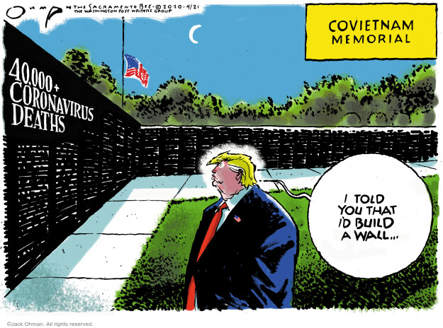 Cartoonist Jack Ohman  Jack Ohman's Editorial Cartoons 2020-04-21 coronavirus