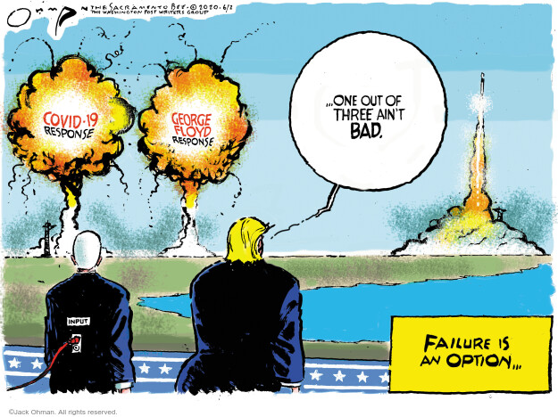 Jack Ohman  Jack Ohman's Editorial Cartoons 2020-06-02 Donald Trump
