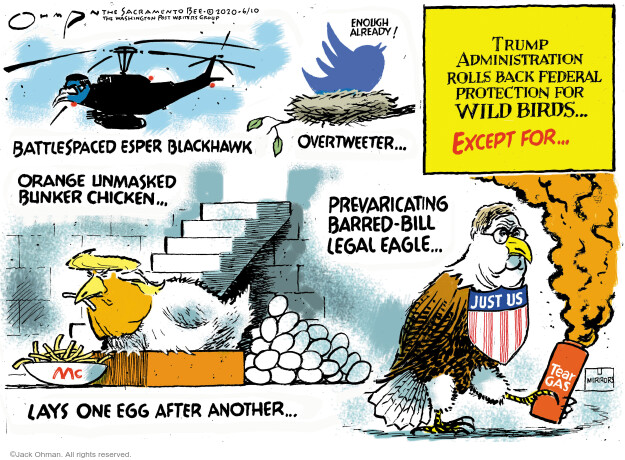 Jack Ohman  Jack Ohman's Editorial Cartoons 2020-06-10 Donald Trump