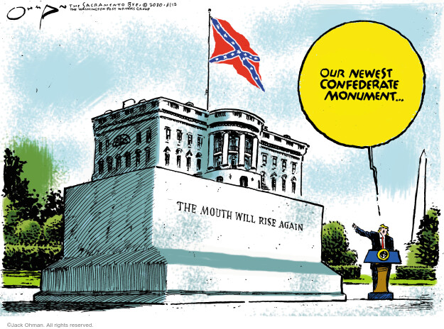 Jack Ohman  Jack Ohman's Editorial Cartoons 2020-06-12 Donald Trump