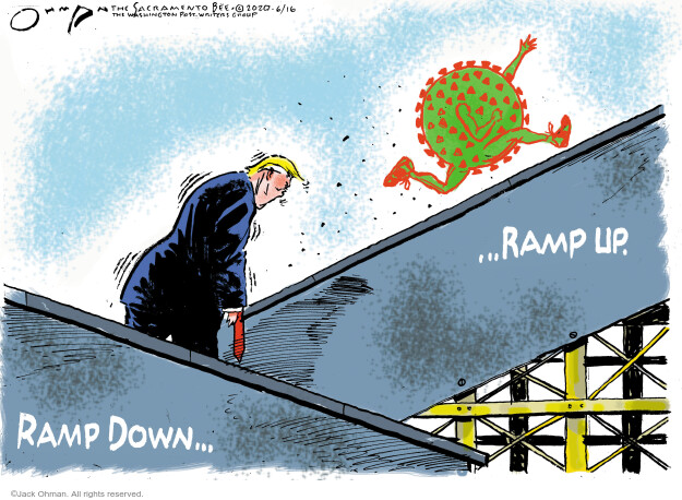 Jack Ohman  Jack Ohman's Editorial Cartoons 2020-06-16 Donald Trump