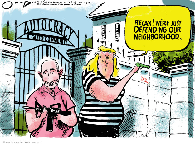 Jack Ohman  Jack Ohman's Editorial Cartoons 2020-07-01 foreign policy