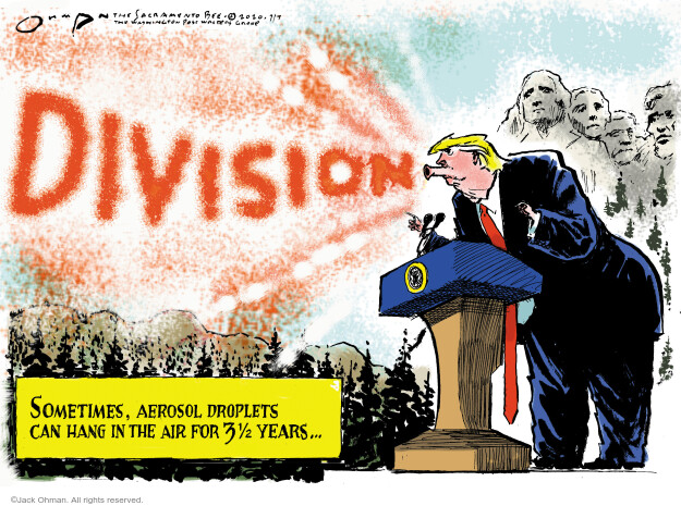 Jack Ohman  Jack Ohman's Editorial Cartoons 2020-07-07 Trump administration