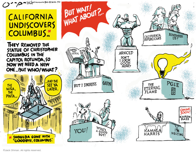 Jack Ohman  Jack Ohman's Editorial Cartoons 2020-07-12 California