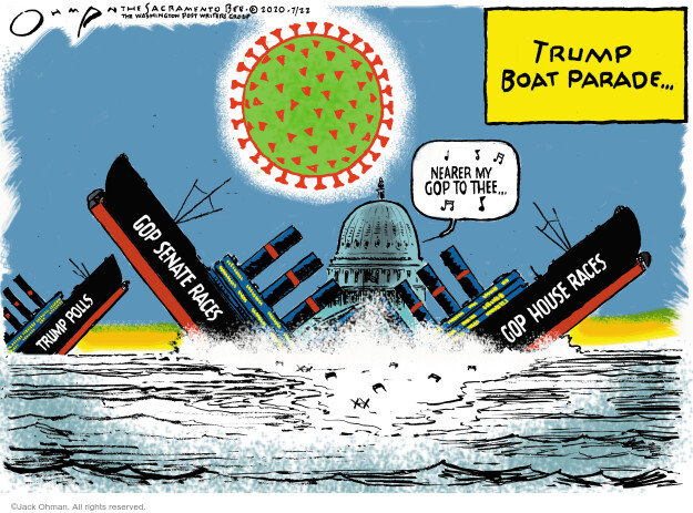 Jack Ohman  Jack Ohman's Editorial Cartoons 2020-07-22 2020 election Donald Trump