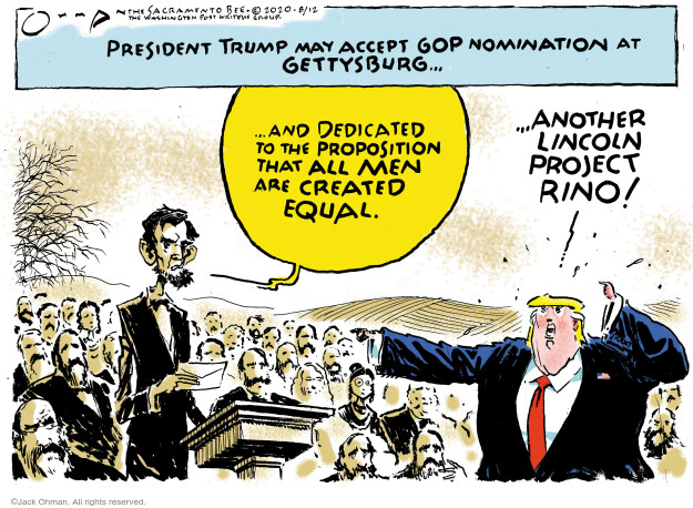 Jack Ohman  Jack Ohman's Editorial Cartoons 2020-08-12 2020 election Donald Trump