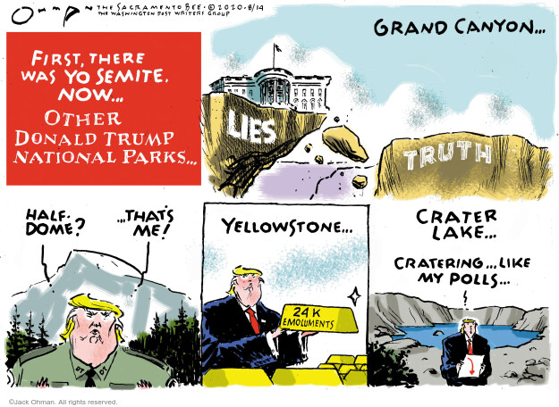 Jack Ohman  Jack Ohman's Editorial Cartoons 2020-08-14 Trump administration
