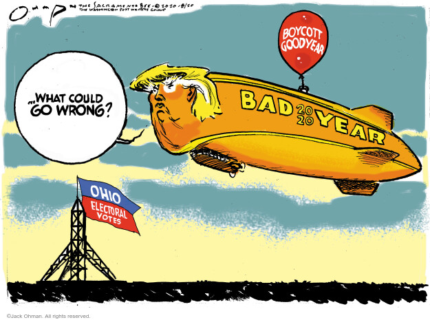 Jack Ohman  Jack Ohman's Editorial Cartoons 2020-08-20 Donald Trump