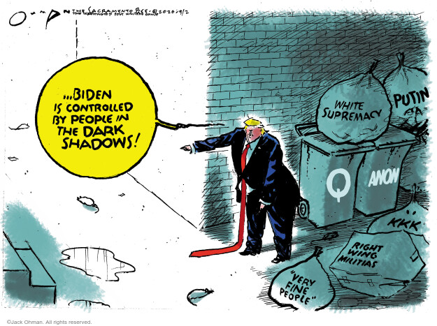 Jack Ohman  Jack Ohman's Editorial Cartoons 2020-09-02 Donald Trump