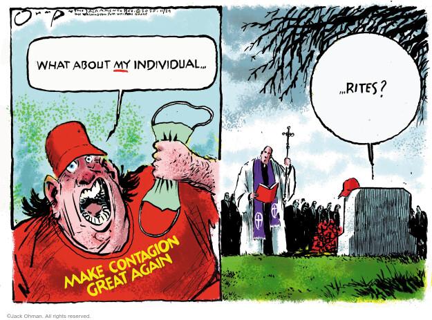 Jack Ohman  Jack Ohman's Editorial Cartoons 2020-11-24 Jack